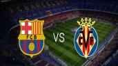 FC Barcelona vs Villareal CF